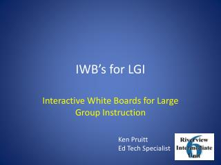 IWB's for LGI