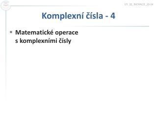 Komplexní čísla - 4