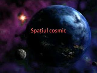 Spa?iul cosmic