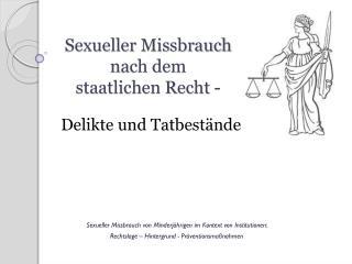 Sexueller Missbrauch  nach dem  staatlichen Recht -