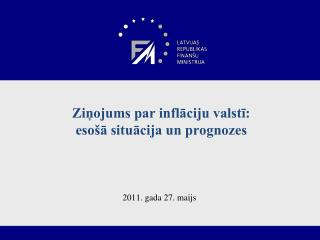 Ziņojums par inflāciju valstī:  esošā situācija un prognozes