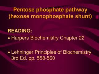Pentose phosphate pathway hexose monophosphate shunt