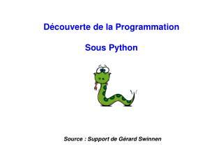 D couverte de la Programmation  Sous Python