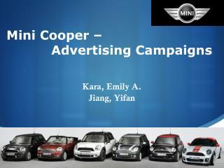 Mini Cooper �  Advertising Campaigns