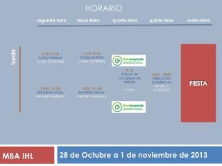 28  de Octubre  a 1 de noviembre de  2013