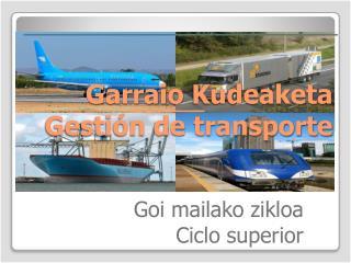Garraio Kudeaketa Gestión de transporte