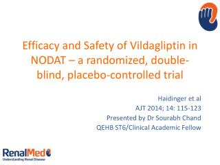 Haidinger  et al AJT 2014; 14: 115-123 Presented by Dr Sourabh Chand