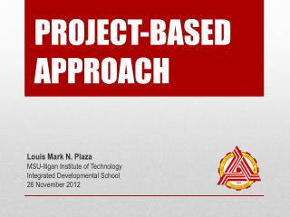 PROJECT-BASED APPROACH