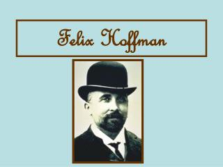 Felix Hoffman