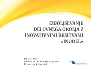 Izboljševanje delovnega okolja z inovativnimi rešitvami »INODEL«