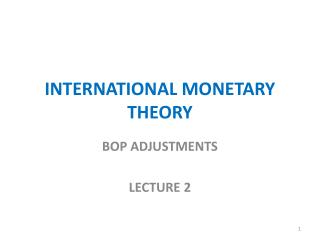 INTERNATIONAL MONETARY THEORY
