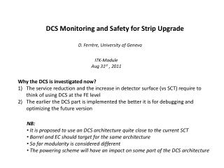 DCS  M onitoring and Safety for Strip Upgrade