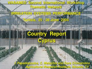 WASAMED  Second  International  Workshop Thematic  Network    IRRIGATION  SYSTEMS  PERFORMANCE   Tunisia,  25 - 28 June