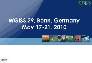 WGISS 29, Bonn, Germany May 17-21, 2010