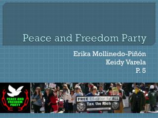 Peace and Freedom Party