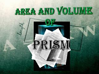 Area and Volume  of