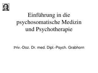 Einf hrung in die  psychosomatische Medizin  und Psychotherapie