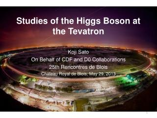 Studies of the Higgs Boson at the  Tevatron