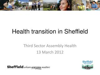 Health transition in Sheffield