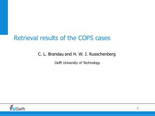 Retrieval results of the  COPS cases