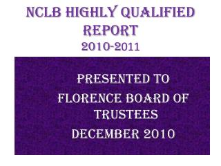 NCLB Highly Qualified Report 2010-2 011