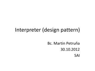 Interpreter  (design pattern)