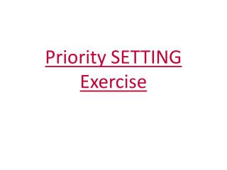 Priority  SETTING  Exercise