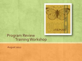 Program Review  Training Workshop