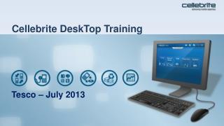 Cellebrite  DeskTop Training