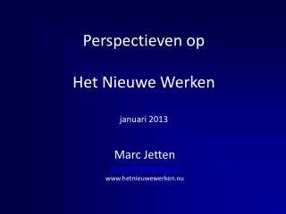 Perspectieven op Het Nieuwe Werken januari 2013