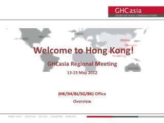 GHCasia Regional Meeting  13-15 May 2012