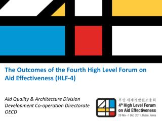 The Outcomes of the Fourth High Level Forum on Aid Effectiveness (HLF-4)