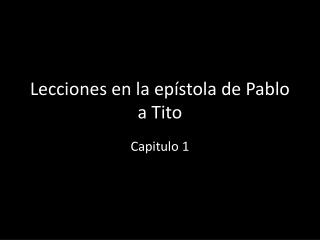 Lecciones en la epístola de Pablo a Tito