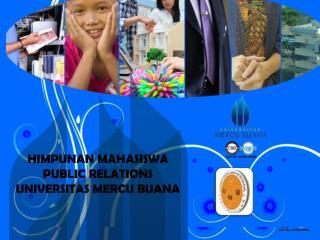 HIMPUNAN MAHASISWA  PUBLIC RELATIONS UNIVERSITAS MERCU BUANA