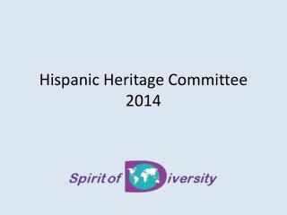 Hispanic Heritage Committee 2014