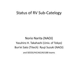 Status of RV Sub- Catelogy