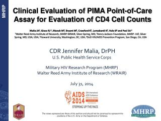 Clinical Evaluation of PIMA Point-of-Care Assay for Evaluation of CD4 Cell Counts