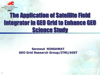 The Application of Satellite Field Integrator in GEO Grid to Enhance GEO Science Study