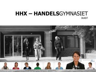 HHX – HANDELS GYMNASIET IKAST