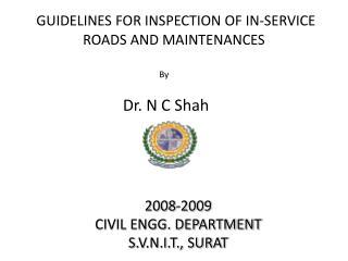 2008-2009 CIVIL ENGG. DEPARTMENT S.V.N.I.T., SURAT