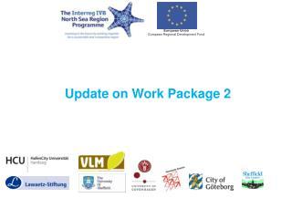 Update on Work Package 2
