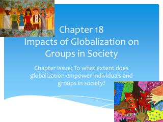 Chapter 18  Impacts of Globalization on Groups in Society
