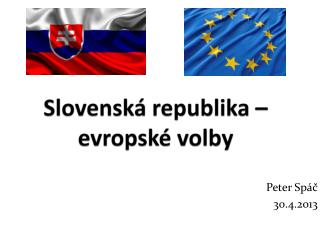 Slovensk� republika � evropsk� volby