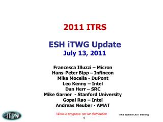 2011 ITRS ESH iTWG Update  July 13, 2011