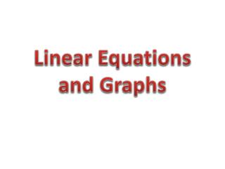 Linear Equations and Graphs