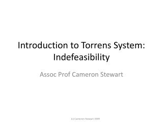 Introduction to Torrens System:  Indefeasibility