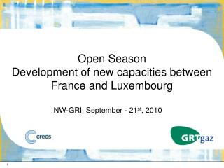 Open Season  Development of new capacities between France and Luxembourg