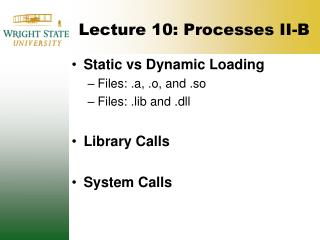 Lecture 10: Processes II-B
