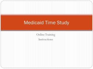 Medicaid Time Study