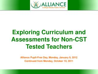 Exploring Curriculum and Assessments for Non-CST Tested Teachers